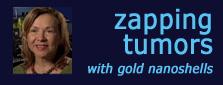 Zapping Tumors with Gold Nanoshells